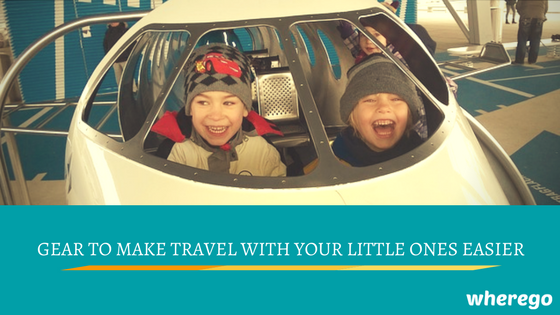 Gear to make Travel with your Little Ones Easier